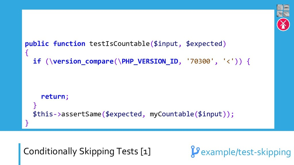 Conditionally Skipping Tests [1] public functio...