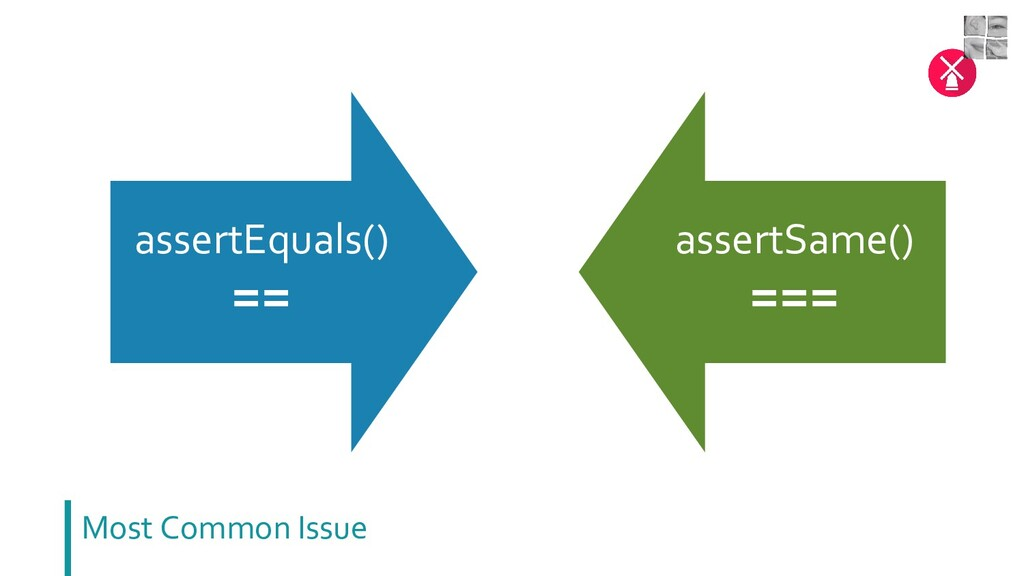 assertEquals() == assertSame() === Most Common ...