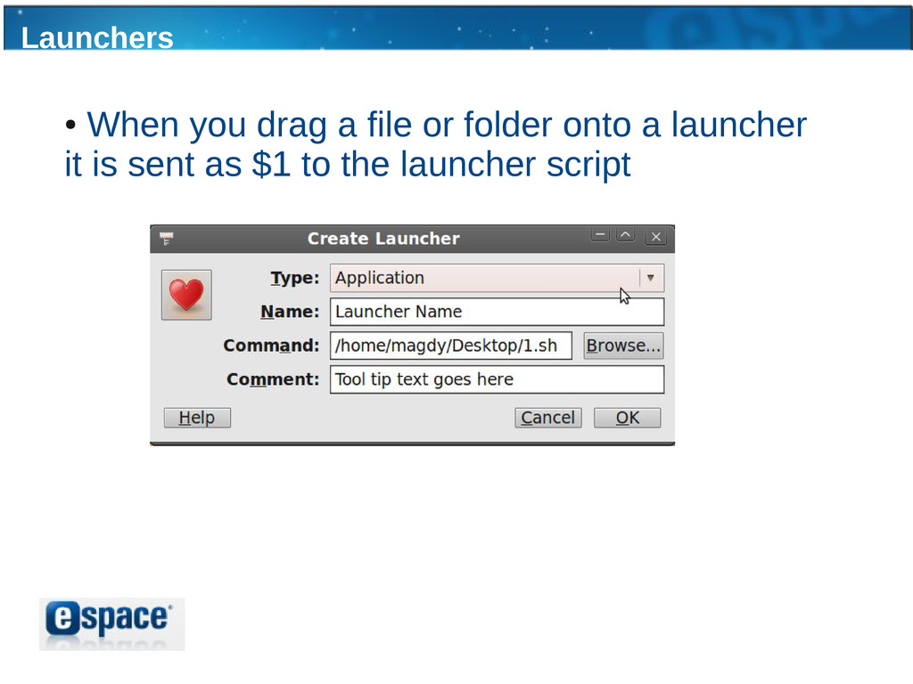 Launchers ● When you drag a file or folder onto...