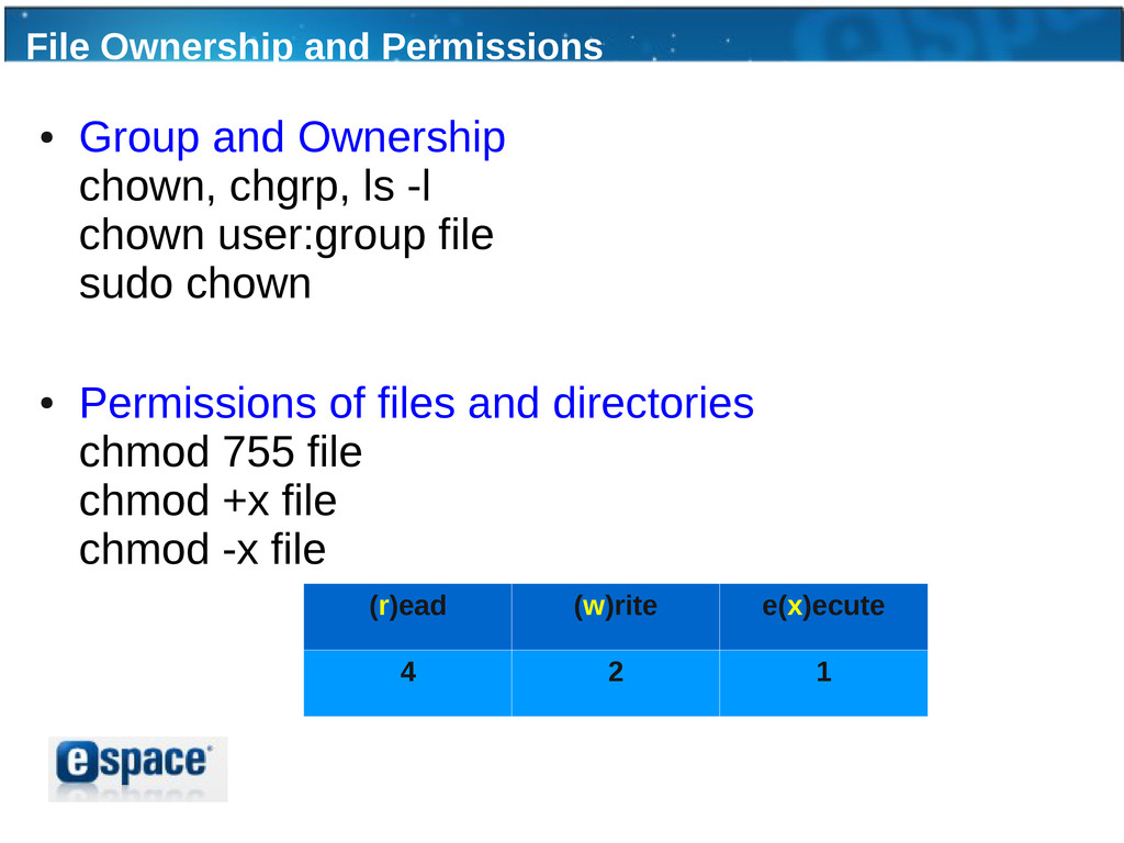 File Ownership and Permissions ● Group and Owne...