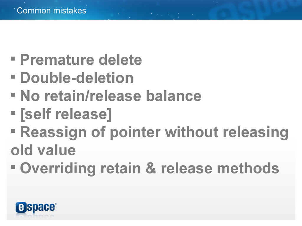 Common mistakes  Premature delete  Double-del...