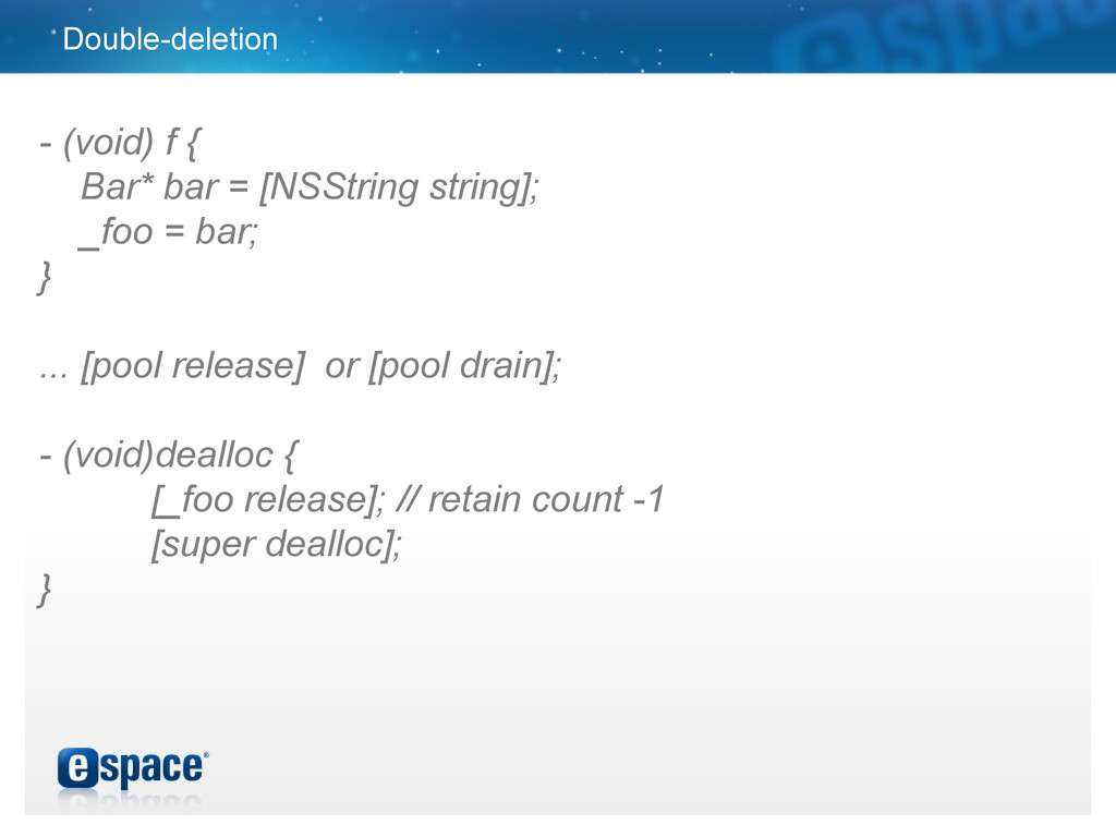 Double-deletion - (void) f { Bar* bar = [NSStri...