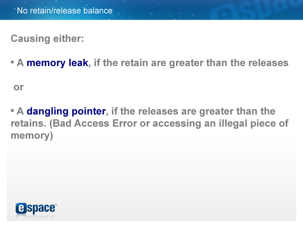 No retain/release balance Causing either:  A m...