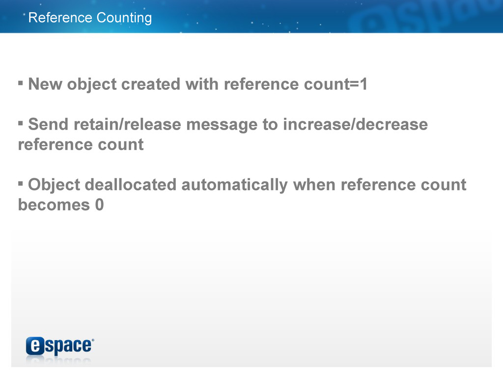 Reference Counting  New object created with re...