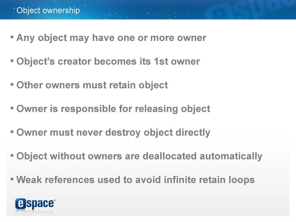Object ownership  Any object may have one or m...