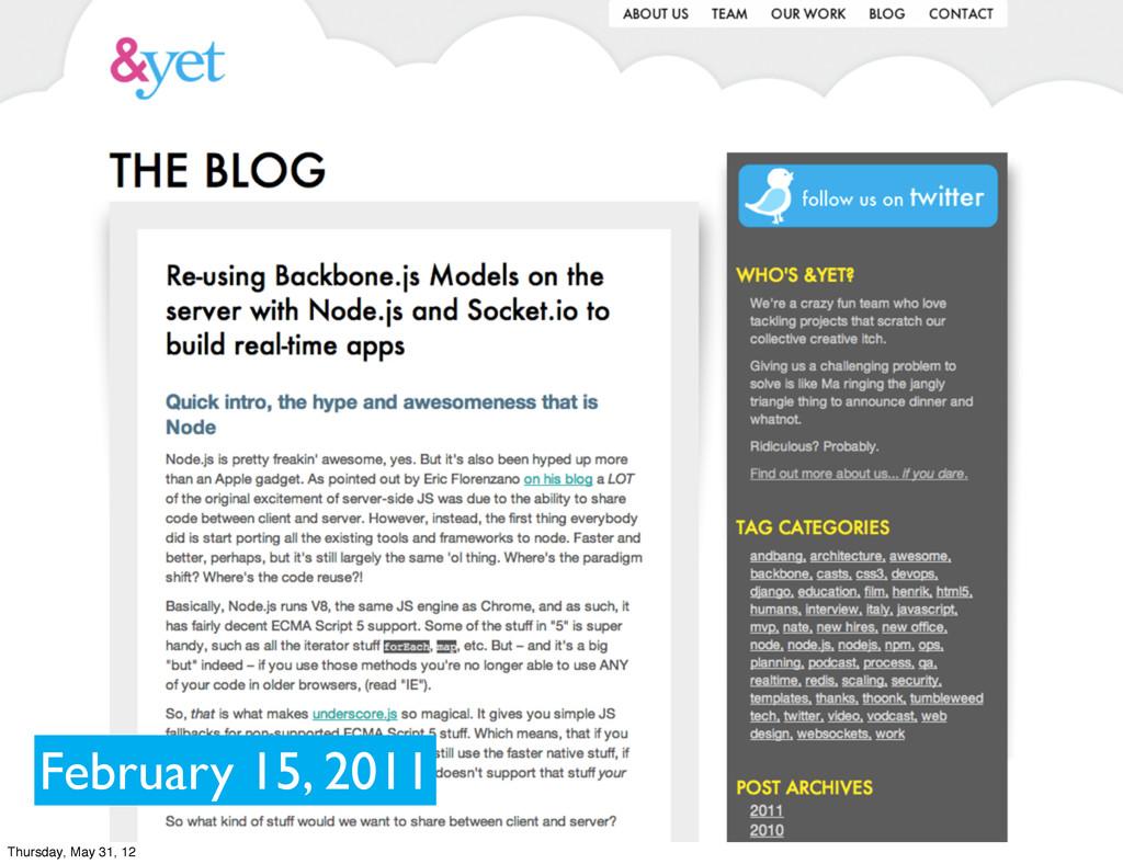 February 15, 2011 Thursday, May 31, 12