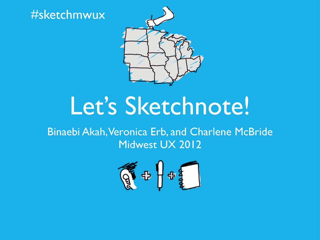 #sketchmwux Let's Sketchnote! Binaebi Akah, Ver...