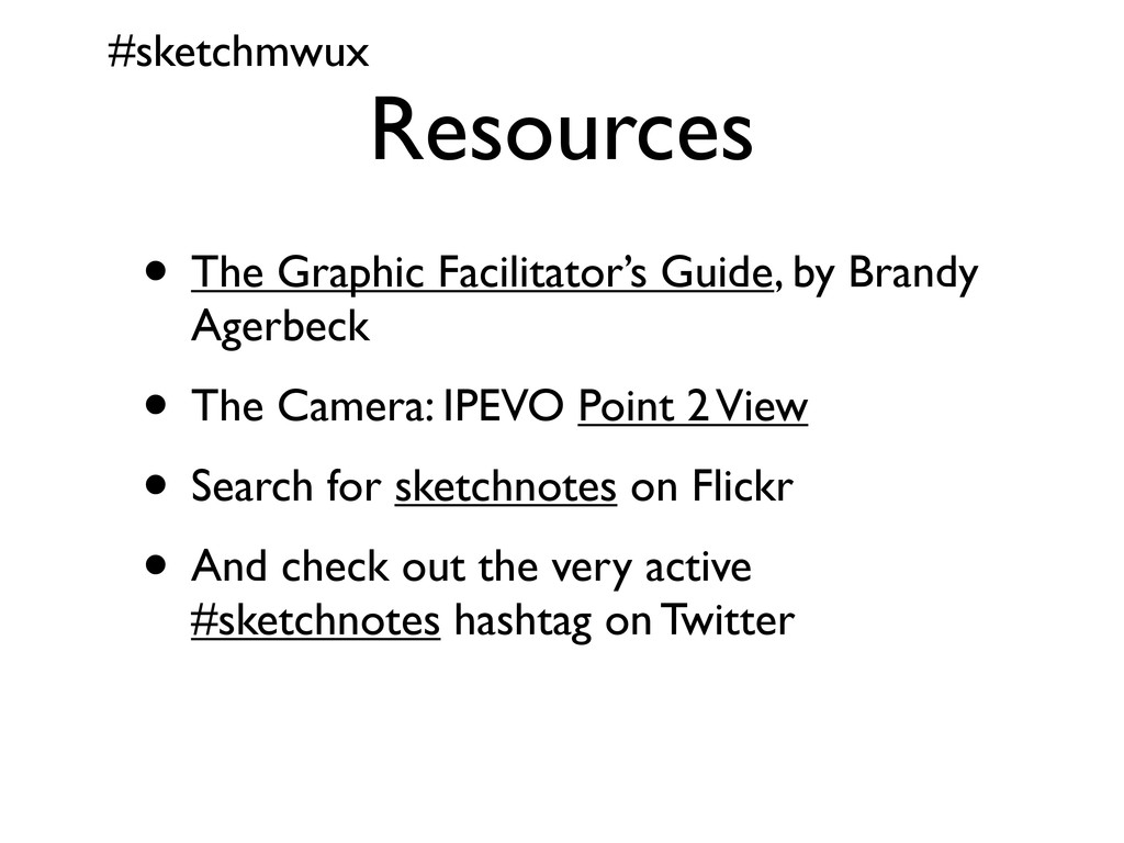 #sketchmwux Resources • The Graphic Facilitator...
