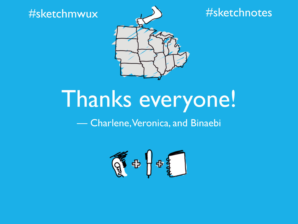 #sketchmwux Thanks everyone! — Charlene, Veroni...