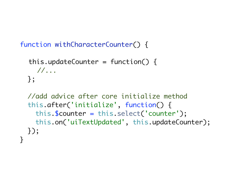 function withCharacterCounter() { this.updateCo...