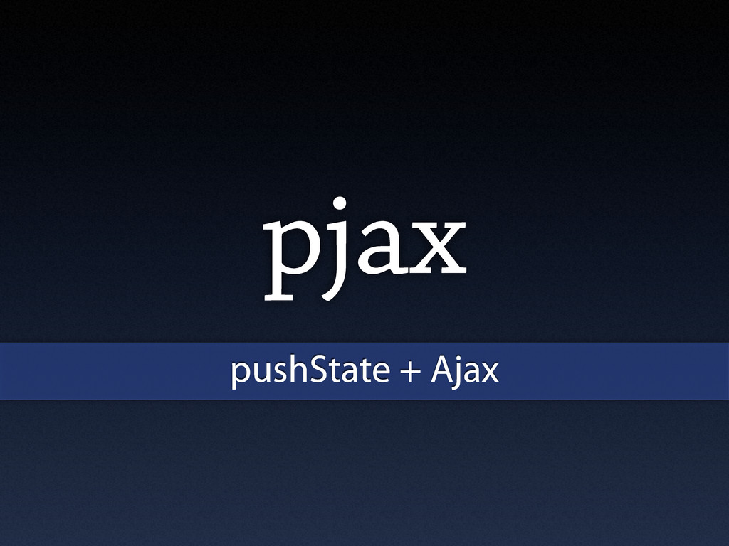 pjax pushState + Ajax