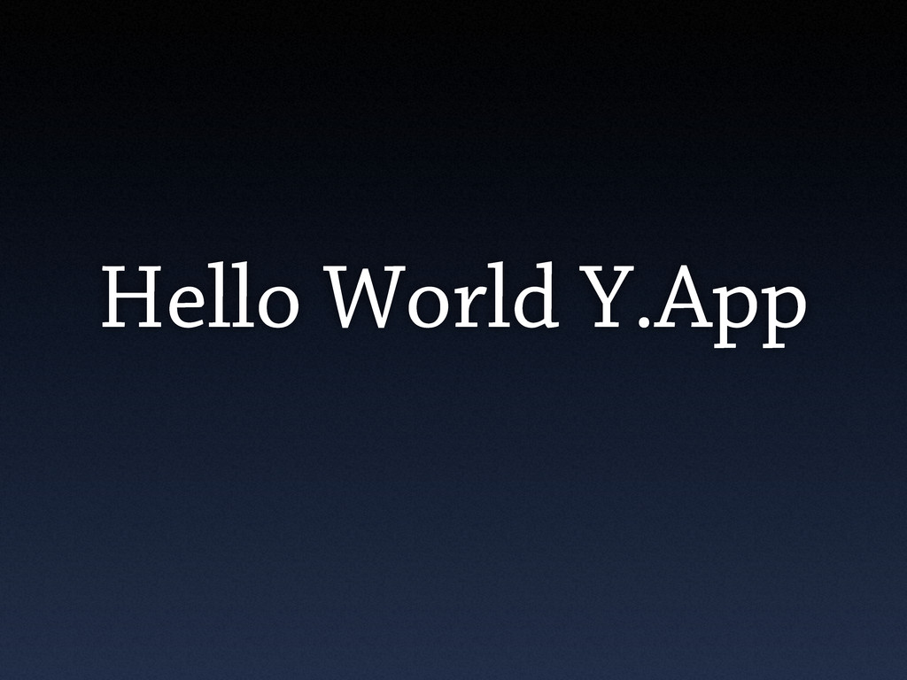 Hello World Y.App