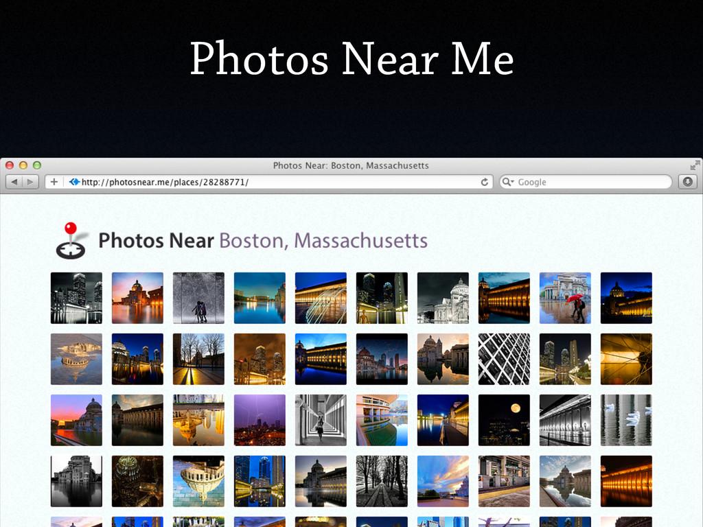Photos Near Me