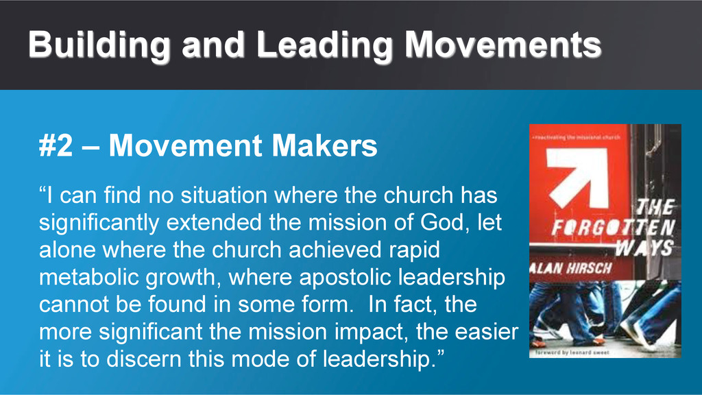 """Building and Leading Movements """"I can find no s..."""