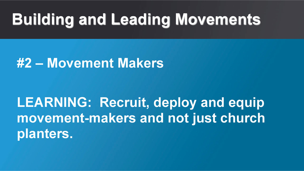 Building and Leading Movements LEARNING: Recrui...