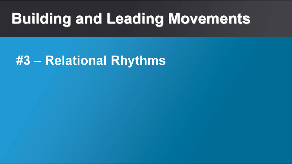 Building and Leading Movements #3 – Relational ...