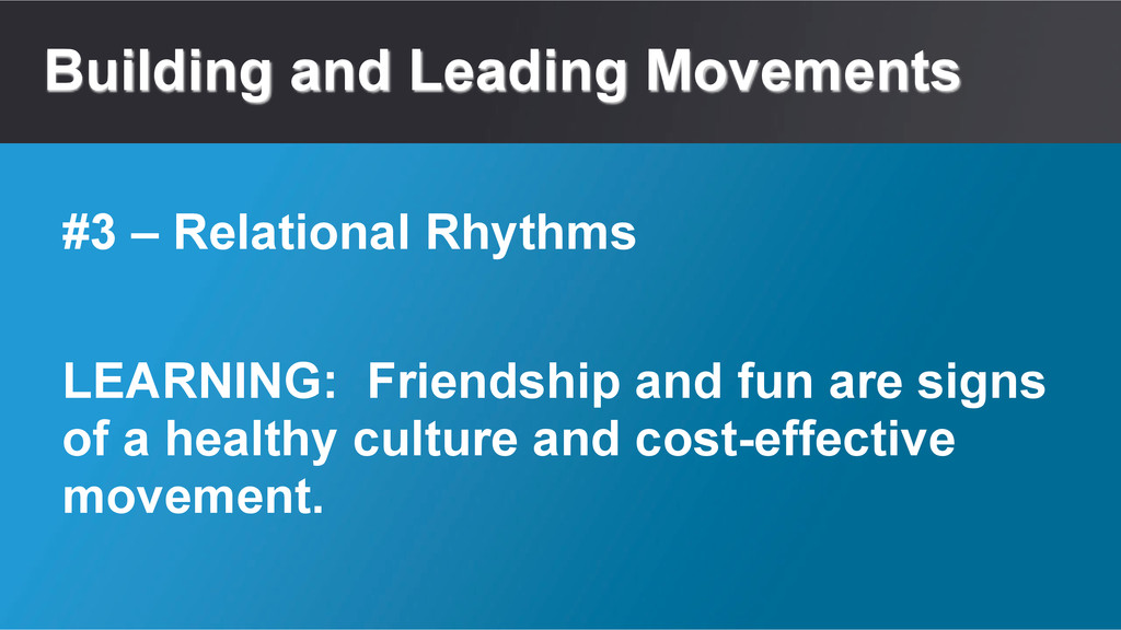 Building and Leading Movements LEARNING: Friend...