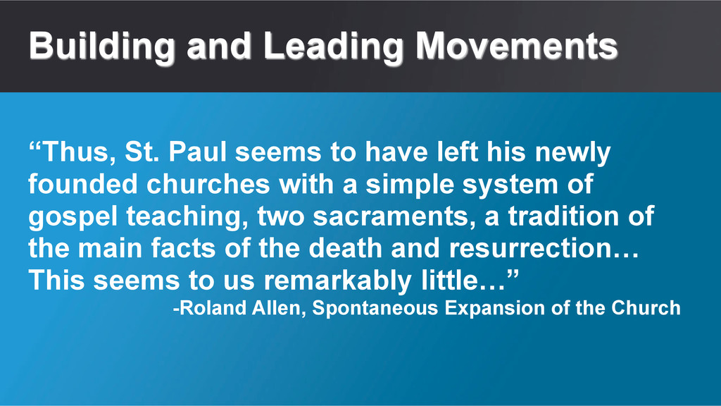 """Building and Leading Movements """"Thus, St. Paul ..."""