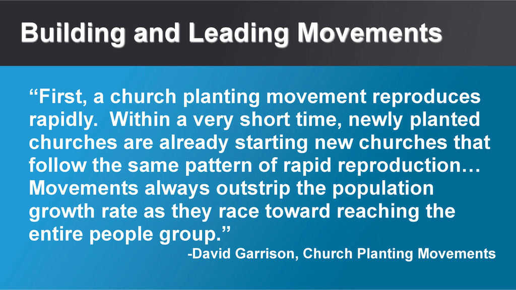 """Building and Leading Movements """"First, a church..."""