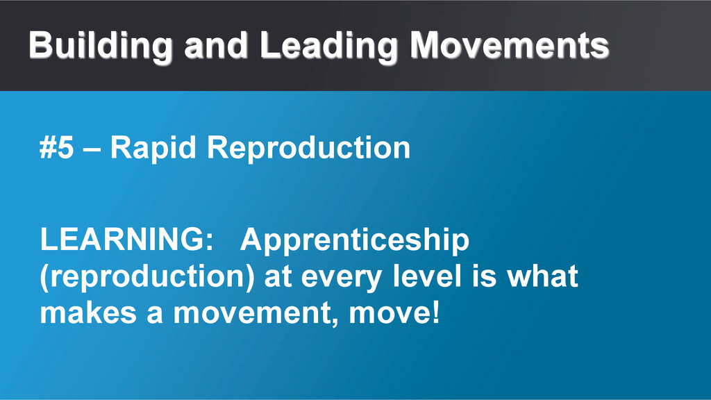 Building and Leading Movements LEARNING: Appren...