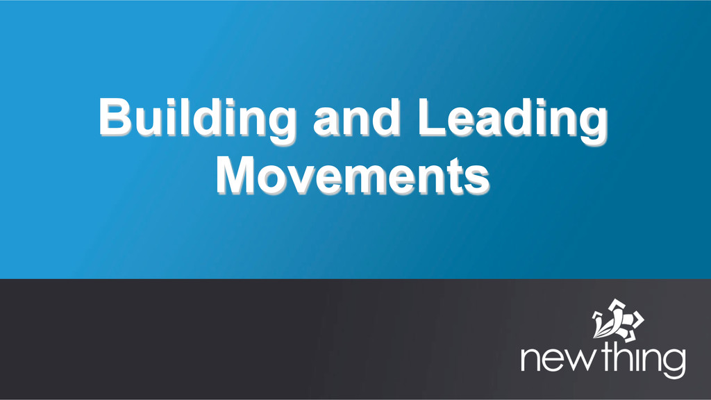 Building and Leading Movements