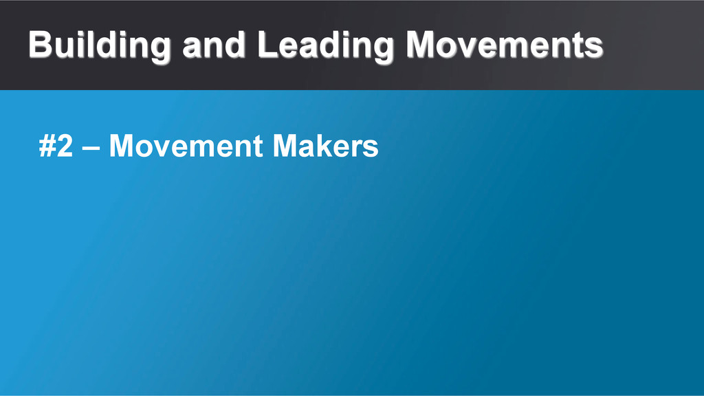 Building and Leading Movements #2 – Movement Ma...
