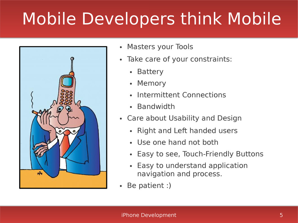 iPhone Development 5 Mobile Developers think Mo...