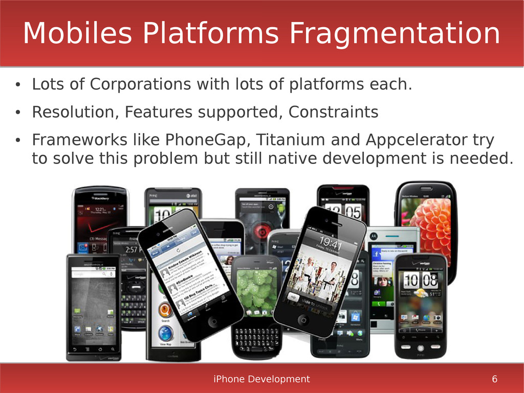 iPhone Development 6 Mobiles Platforms Fragment...