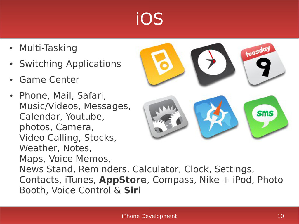 iPhone Development 10 iOS ● Multi-Tasking ● Swi...