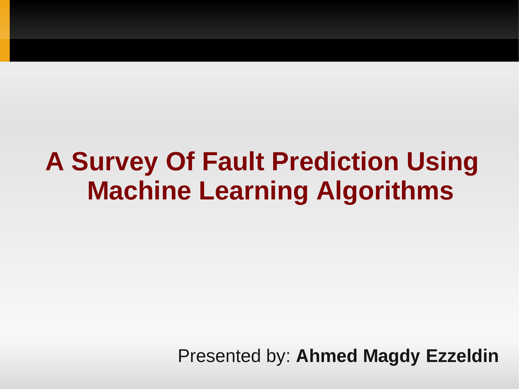A Survey Of Fault Prediction Using Machine Lear...