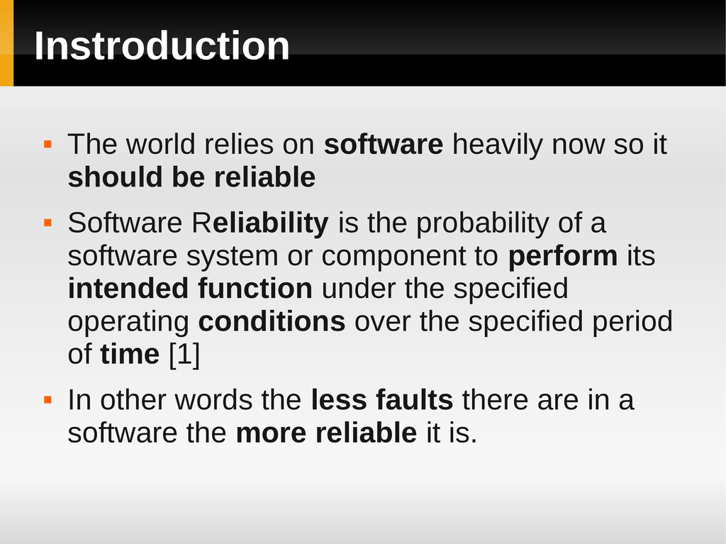 Instroduction  The world relies on software he...