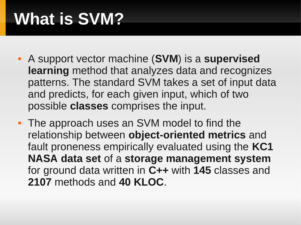 What is SVM?  A support vector machine (SVM) i...