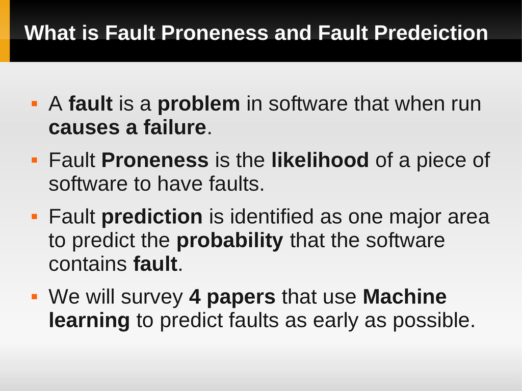 What is Fault Proneness and Fault Predeiction ...