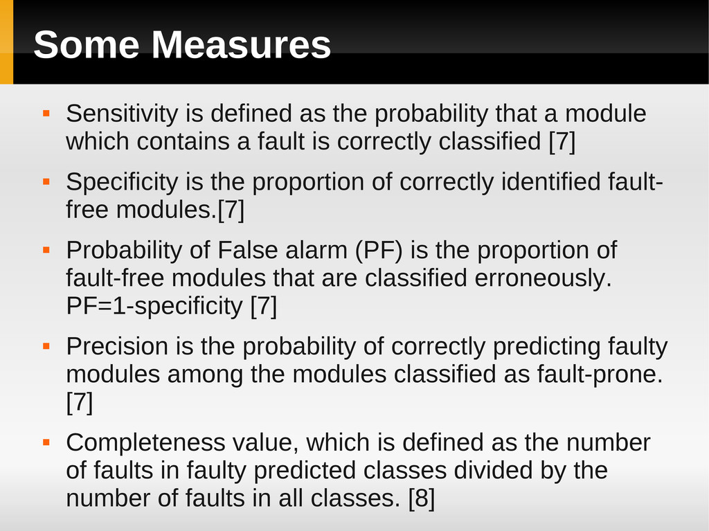 Some Measures  Sensitivity is defined as the p...