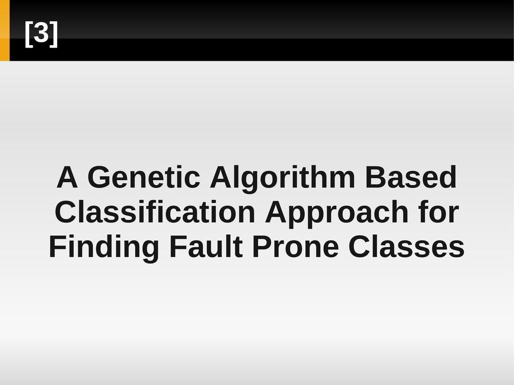 [3] A Genetic Algorithm Based Classification Ap...
