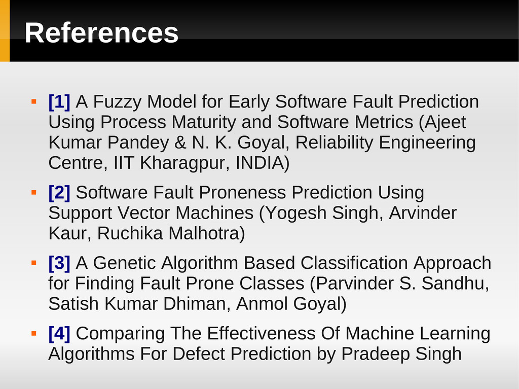 References  [1] A Fuzzy Model for Early Softwa...