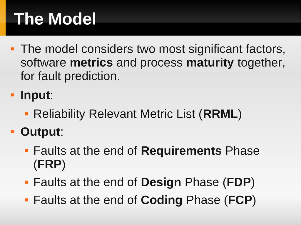 The Model  The model considers two most signif...