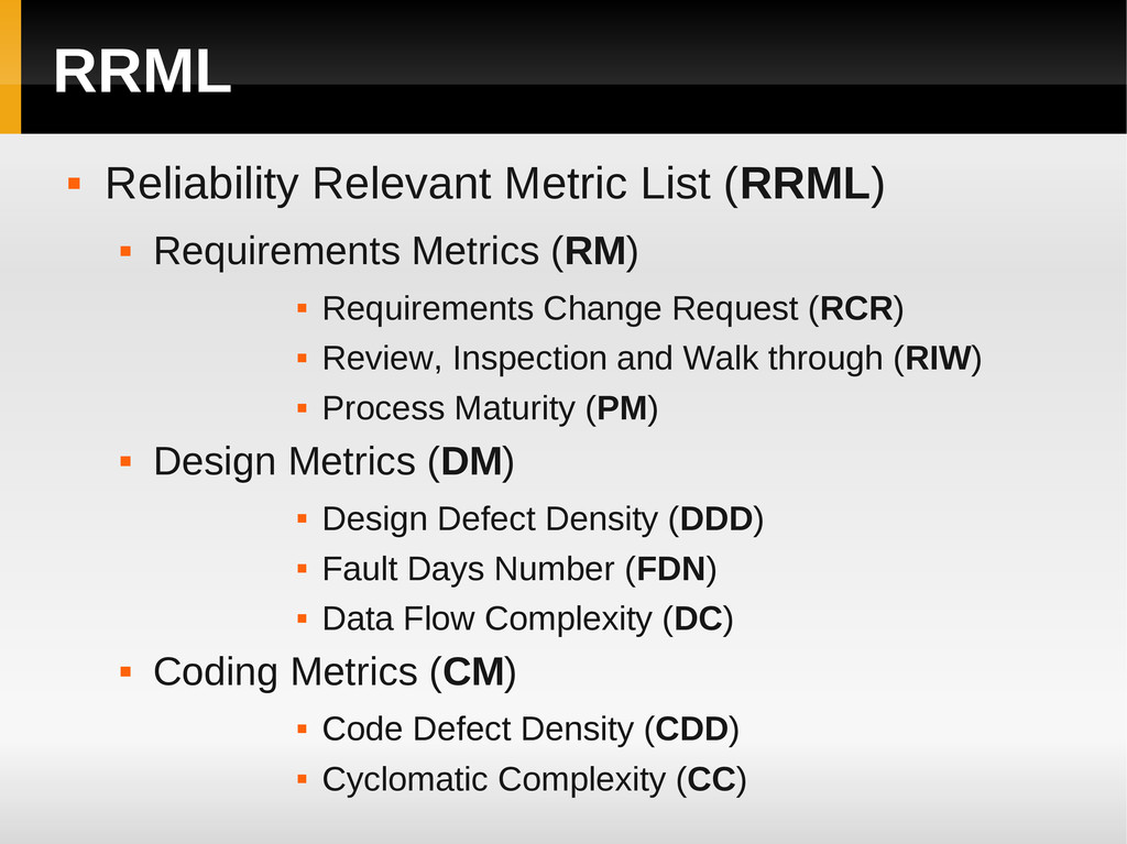 RRML  Reliability Relevant Metric List (RRML) ...