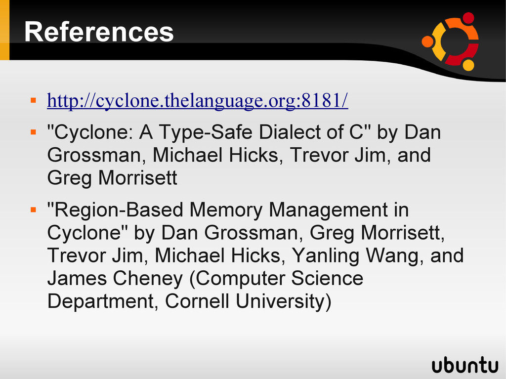 References  http://cyclone.thelanguage.org:818...
