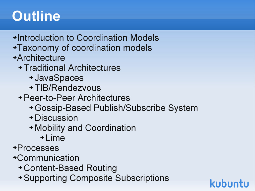 Outline ➔ Introduction to Coordination Models ➔...