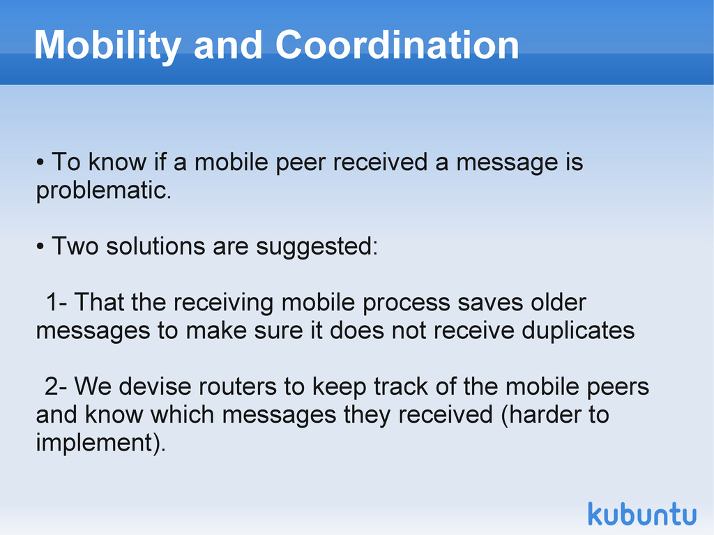 Mobility and Coordination ● To know if a mobile...