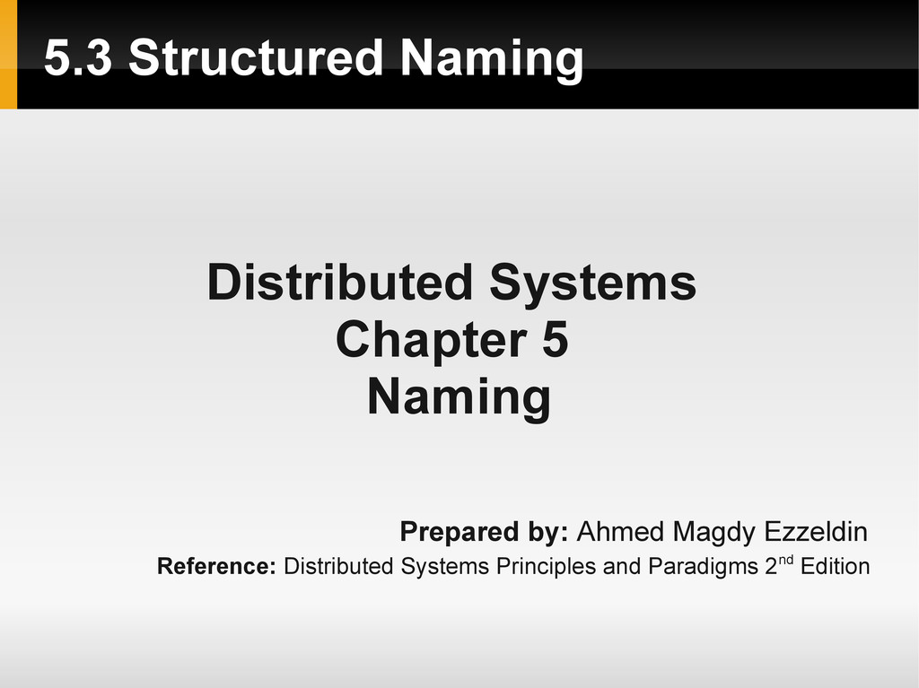 5.3 Structured Naming Distributed Systems Chapt...