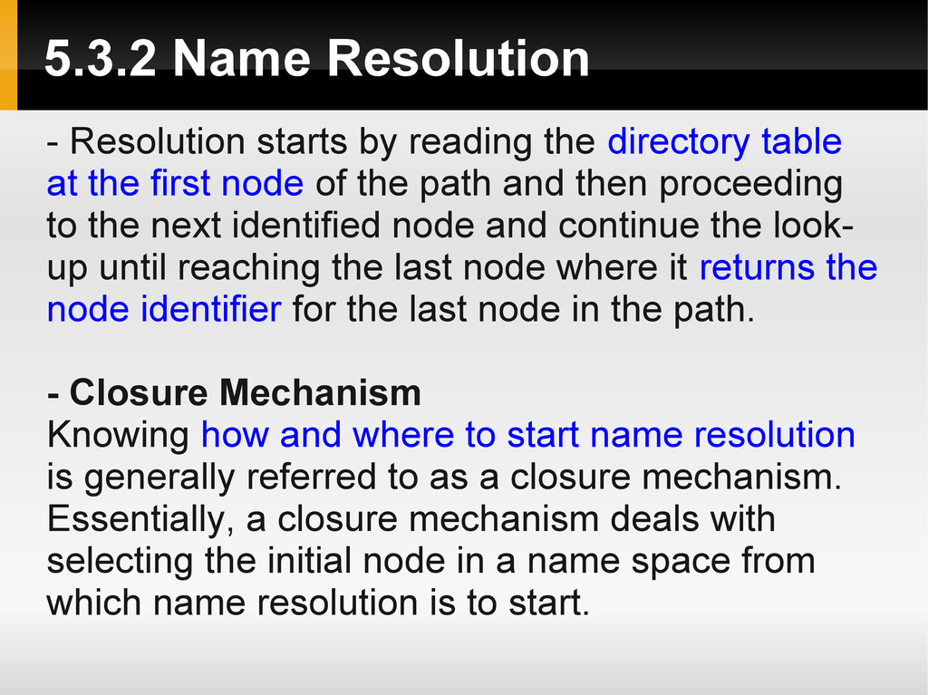 5.3.2 Name Resolution - Resolution starts by re...