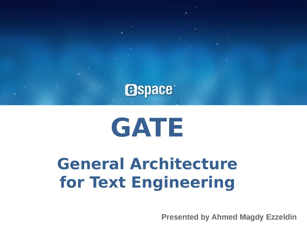 GATE General Architecture for Text Engineering ...