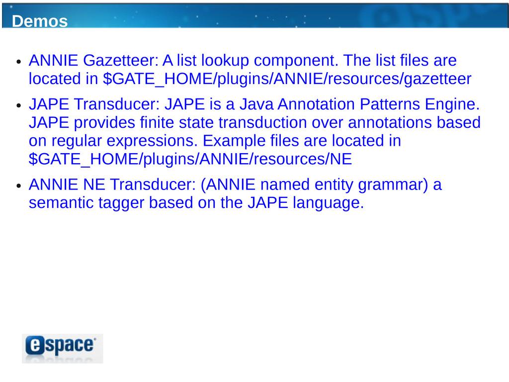 Demos ● ANNIE Gazetteer: A list lookup componen...