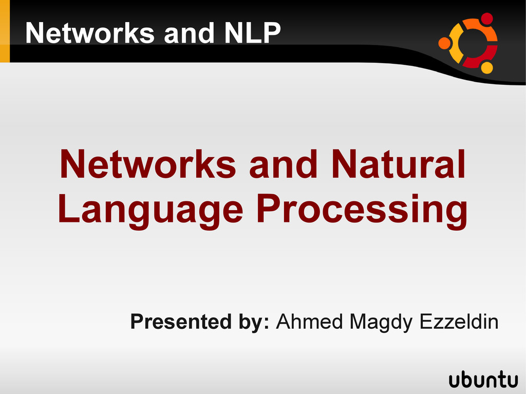 Networks and NLP Networks and Natural Language ...