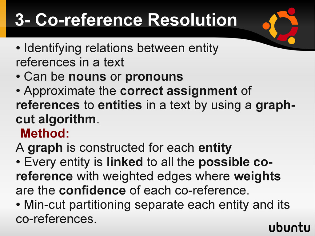 3- Co-reference Resolution ● Identifying relati...