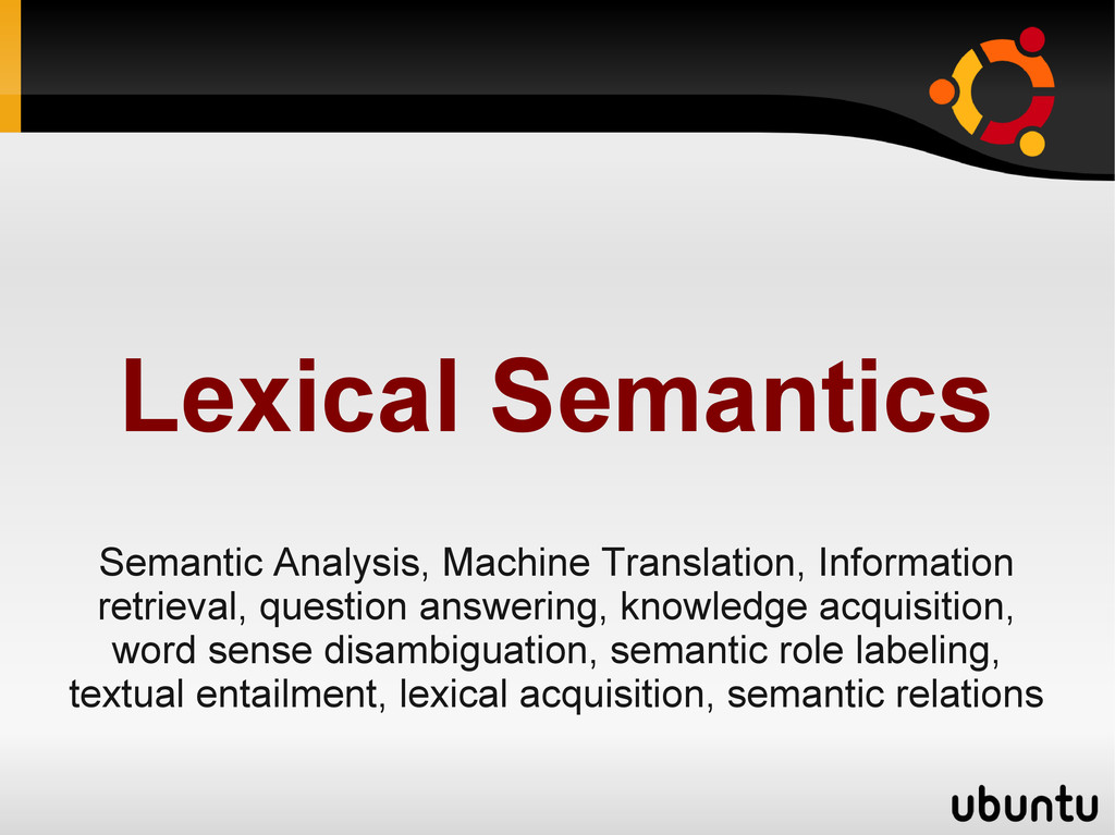 Lexical Semantics Semantic Analysis, Machine Tr...