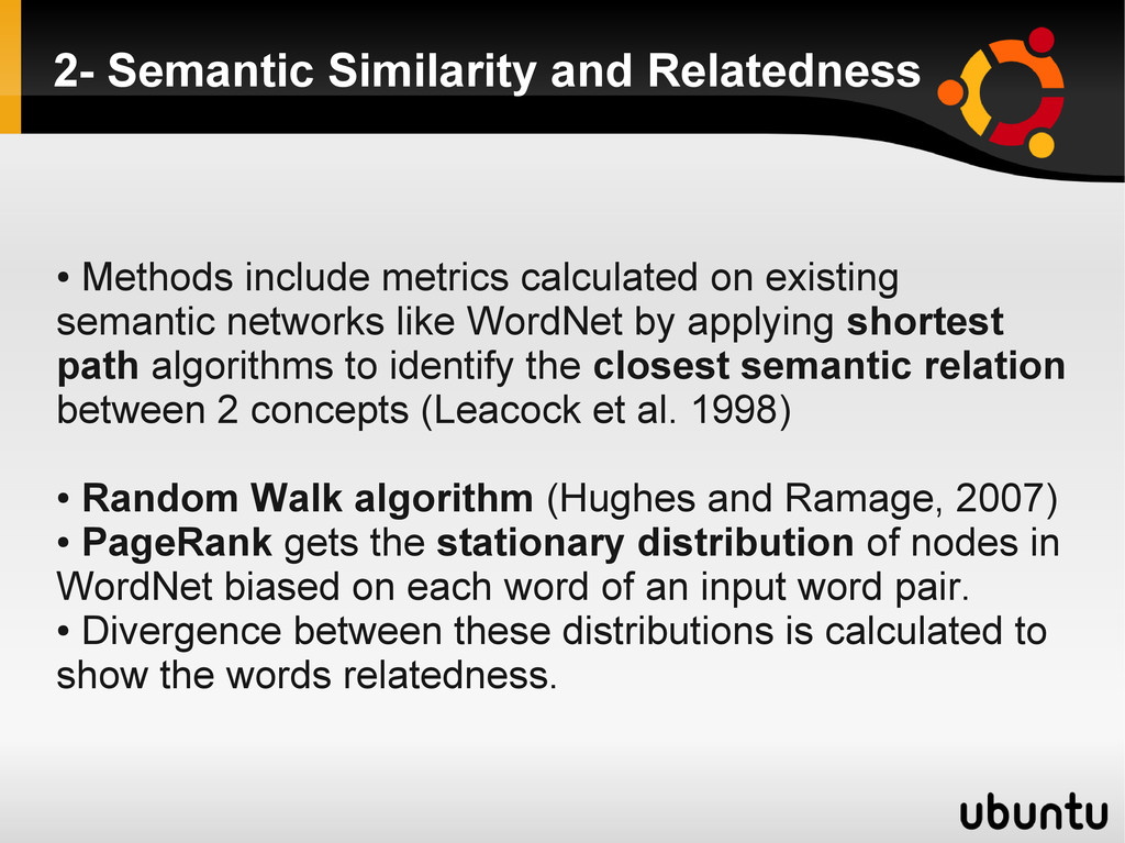 2- Semantic Similarity and Relatedness ● Method...