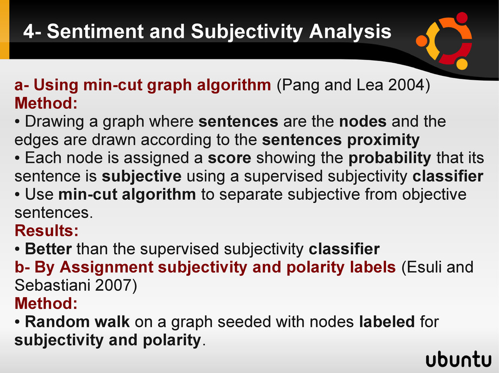 4- Sentiment and Subjectivity Analysis a- Using...